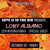 El finde COMIENZA AHORA! LOVE IS IN THE AIR Presents:  CEH INTERNATIONAL - SPECIAL GUEST: LORY ALBANO (Ita) // Bombaaaaas  www.r...